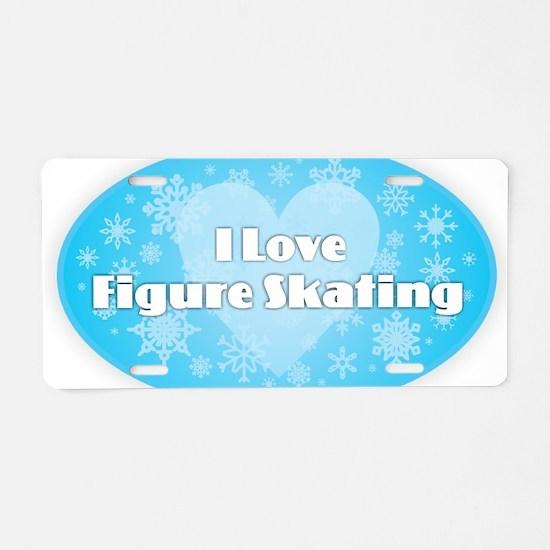 I Love Figure Skating Aluminum License Plate