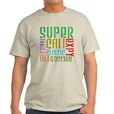 Supercalifragilistic T-Shirt
