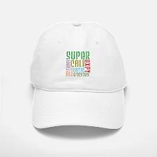 Supercalifragilistic Baseball Baseball Cap