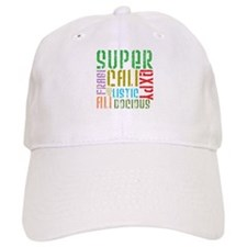 Supercalifragilistic Baseball Cap