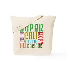 Supercalifragilistic Tote Bag