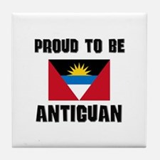Proud To Be ANTIGUAN Tile Coaster