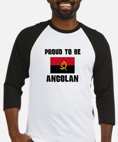Proud To Be ANGOLAN Baseball Jersey