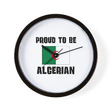 Proud To Be ALGERIAN Wall Clock
