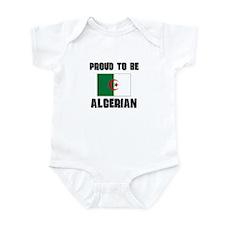 Proud To Be ALGERIAN Infant Bodysuit