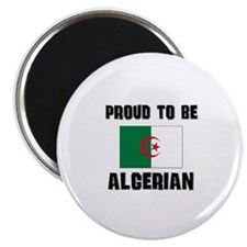 Proud To Be ALGERIAN Magnet