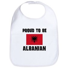 Proud To Be ALBANIAN Bib