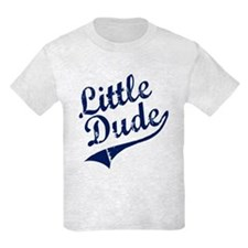 LITTLE DUDE (Script) T-Shirt