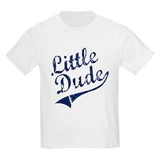LITTLE DUDE (Script) T-Shirt