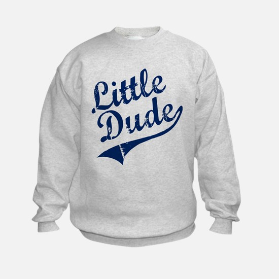 LITTLE DUDE (Script) Sweatshirt