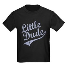 LITTLE DUDE (Script) T