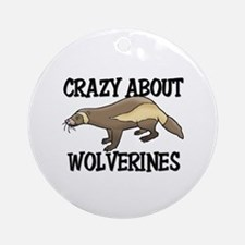Crazy About Wolverines Ornament (Round)