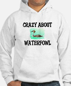 Crazy About Waterfowl Hoodie