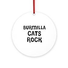 BURMILLA CATS ROCK Ornament (Round)
