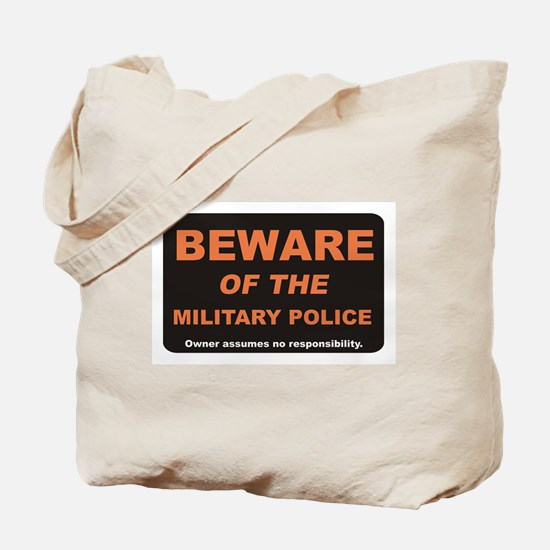 Beware / Military Policeman Tote Bag