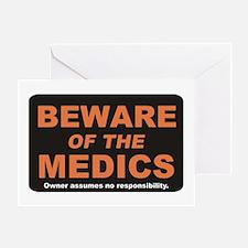 Beware / Medic Greeting Card