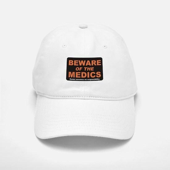 Beware / Medic Baseball Baseball Cap