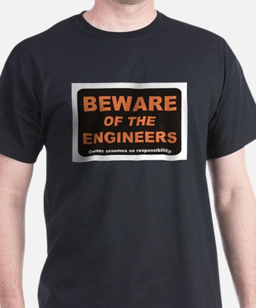 Beware / Engineer T-Shirt