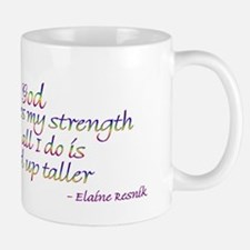 God challenges my strength... Mug