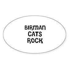 BIRMAN CATS ROCK Oval Decal