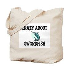 Crazy About Swordfish Tote Bag