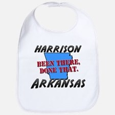harrison arkansas - been there, done that Bib