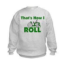 That's How I Roll Sweatshirt