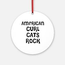 AMERICAN CURL CATS ROCK Ornament (Round)