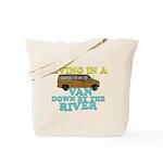 Living in a van down by the r Tote Bag
