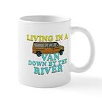 Living in a van down by the r Mug