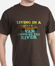Living in a van down by the r T-Shirt