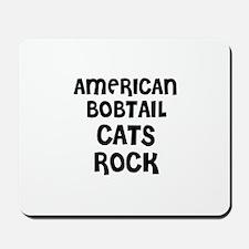 AMERICAN BOBTAIL CATS ROCK Mousepad