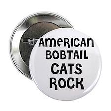 AMERICAN BOBTAIL CATS ROCK Button