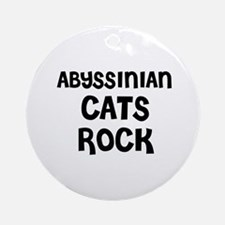 ABYSSINIAN CATS ROCK Ornament (Round)