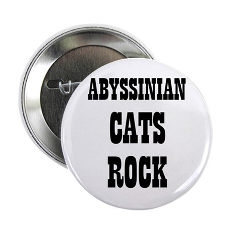 "ABYSSINIAN CATS ROCK 2.25"" Button (10 pack)"