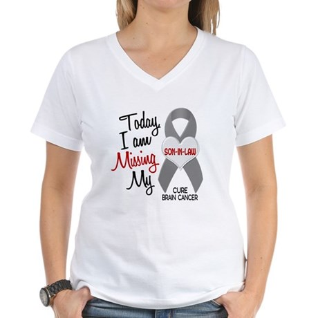 Missing 1 Son-In-Law BRAIN CANCER Women's V-Neck T