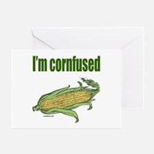 I'M CORNFUSED Greeting Card
