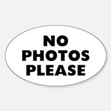 No Photos Sticker (Oval)
