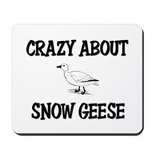 Crazy About Snow Geese Mousepad