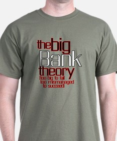 THE BIG BANK Theory T-Shirt