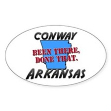 conway arkansas - been there, done that Decal