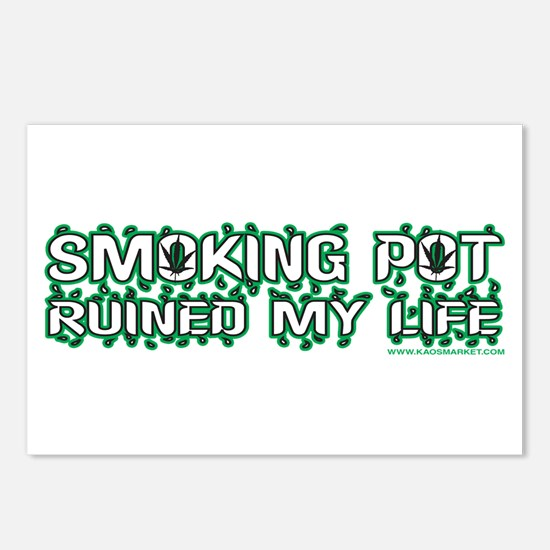 Smoking Pot Ruined My Life Postcards (Package of 8