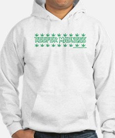 Reefer Madness Hoodie