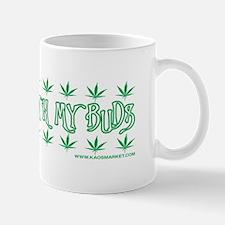 Hanging With My Buds Mug