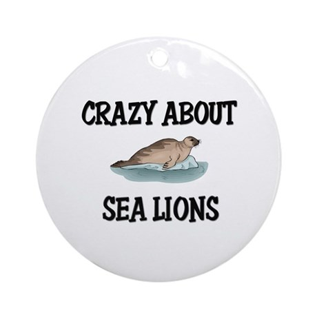 Crazy About Sea Lions Ornament (Round)