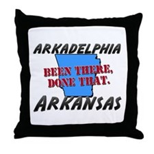arkadelphia arkansas - been there, done that Throw