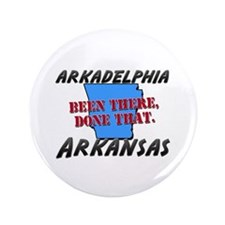 "arkadelphia arkansas - been there, done that 3.5"""