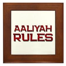 aaliyah rules Framed Tile
