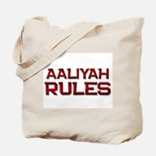 aaliyah rules Tote Bag