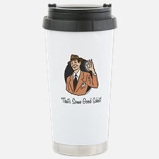 Good Schist Stainless Steel Travel Mug
